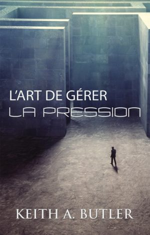 L'art de gérer la pression