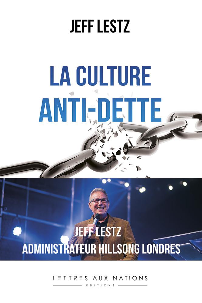 Jeff Lestz - La culture anti-dette