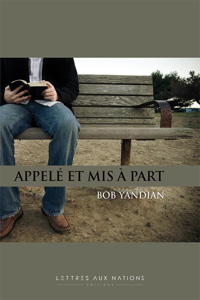 Appelé et mis à part - Bob Yandian