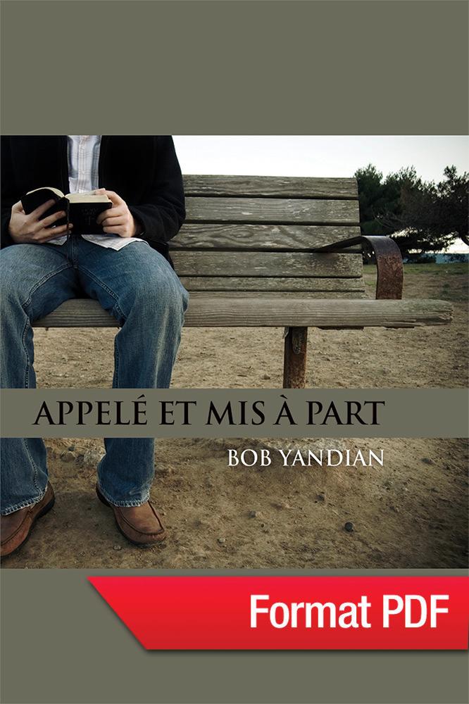 Appelé et mis à part (eBook PDF), de Bob Yandian