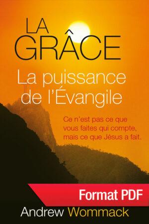 La grâce, la puissance de l'Evangile