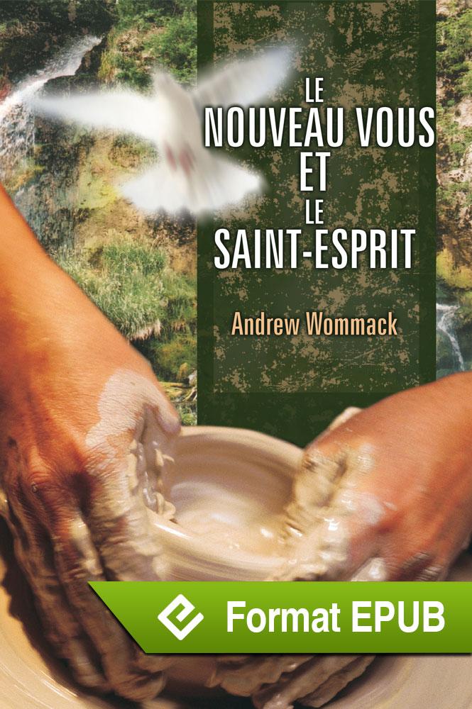 Le nouveau vous et le Saint-Esprit (ePub)